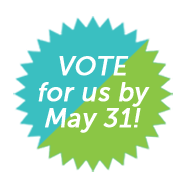 Vote for us by May 31st