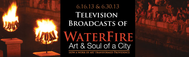 WaterFire: Art & Soul of City Television Broadcasts