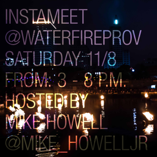 Mike Howell - Instameet at WaterFire