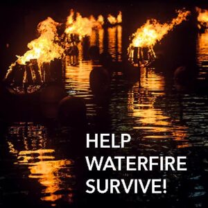 Help WaterFire Survive